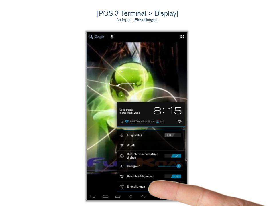 [POS 3 Terminal > Einstellungen] Antippen: Apps > dann Flexkom Terminal