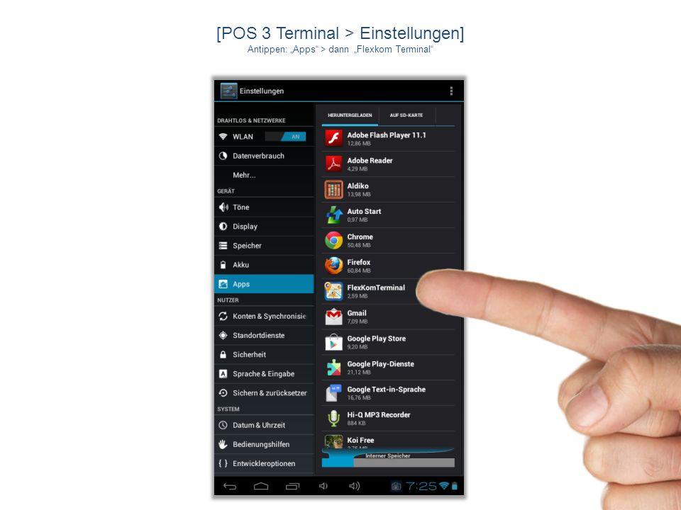 [POS 3 Terminal > Play Store] Zum Einrichten der App AutoStart Antippen: ÖFFNEN