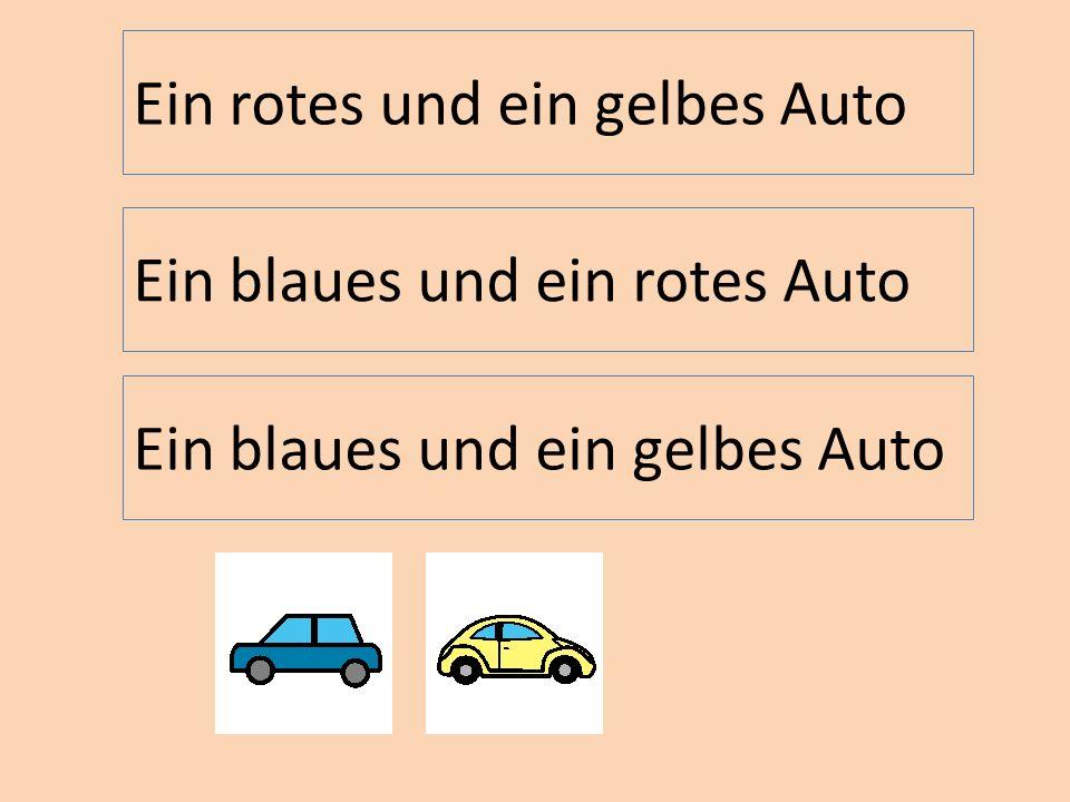 Ein blaues und ein gelbes Auto Ein rotes und ein gelbes Auto Ein blaues und ein rotes Auto