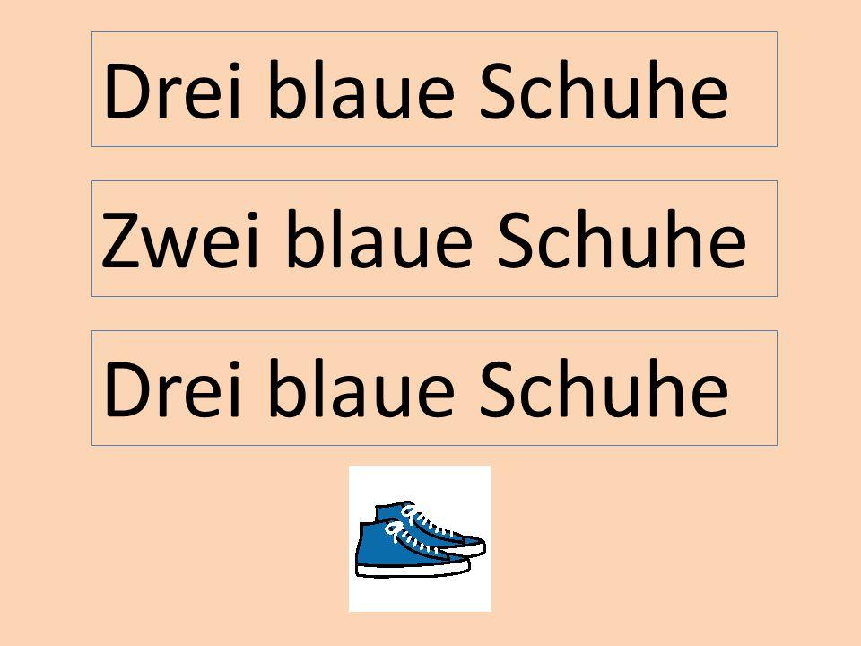Zwei blaue Schuhe Drei blaue Schuhe
