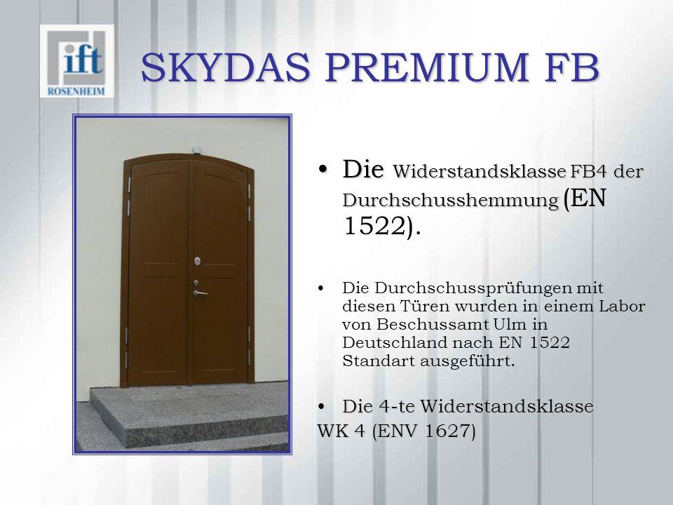 SKYDAS PREMIUM FB Die Widerstandsklasse FB4 der DurchschusshemmungDie Widerstandsklasse FB4 der Durchschusshemmung (EN 1522).