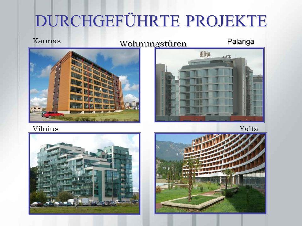 DURCHGEFÜHRTE PROJEKTE Wohnungstüren Kaunas Palanga VilniusYalta