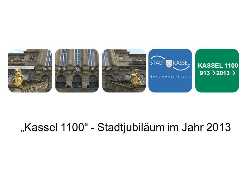 Kassel 1100 - Stadtjubiläum im Jahr 2013 KASSEL 1100 913 2013