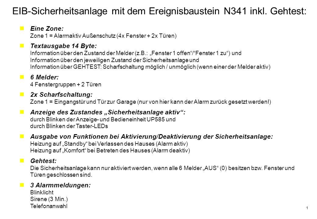 1 EIB-Sicherheitsanlage mit dem Ereignisbaustein N341 inkl.