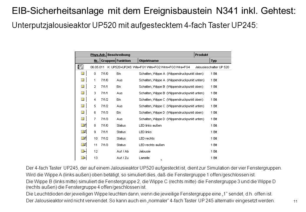 11 EIB-Sicherheitsanlage mit dem Ereignisbaustein N341 inkl.