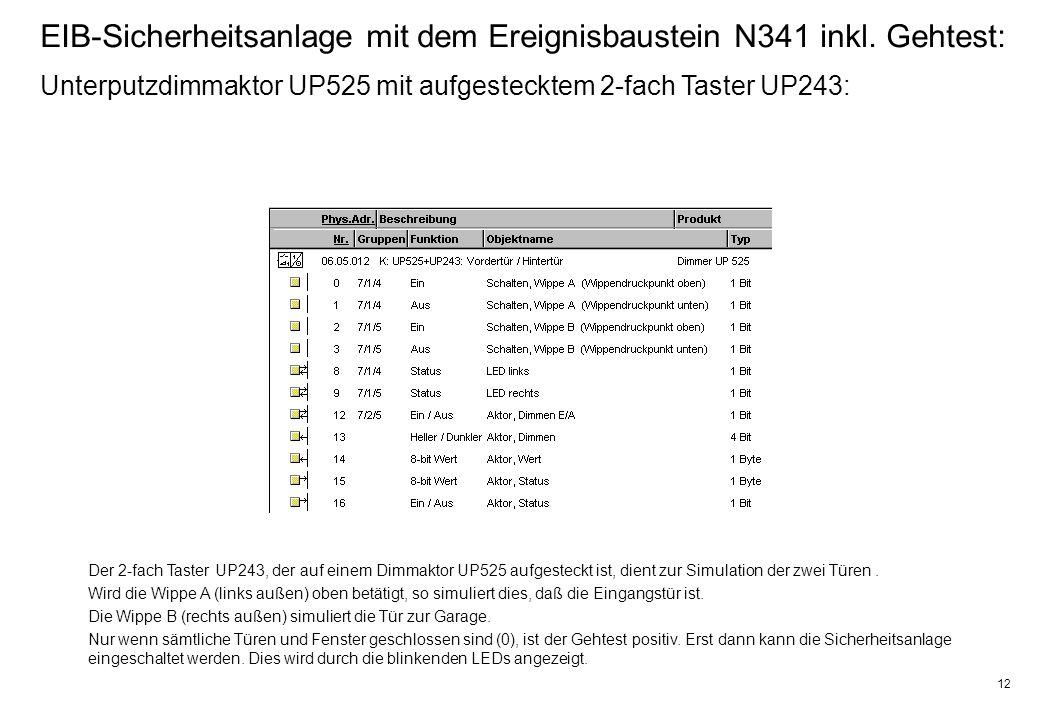 12 EIB-Sicherheitsanlage mit dem Ereignisbaustein N341 inkl.
