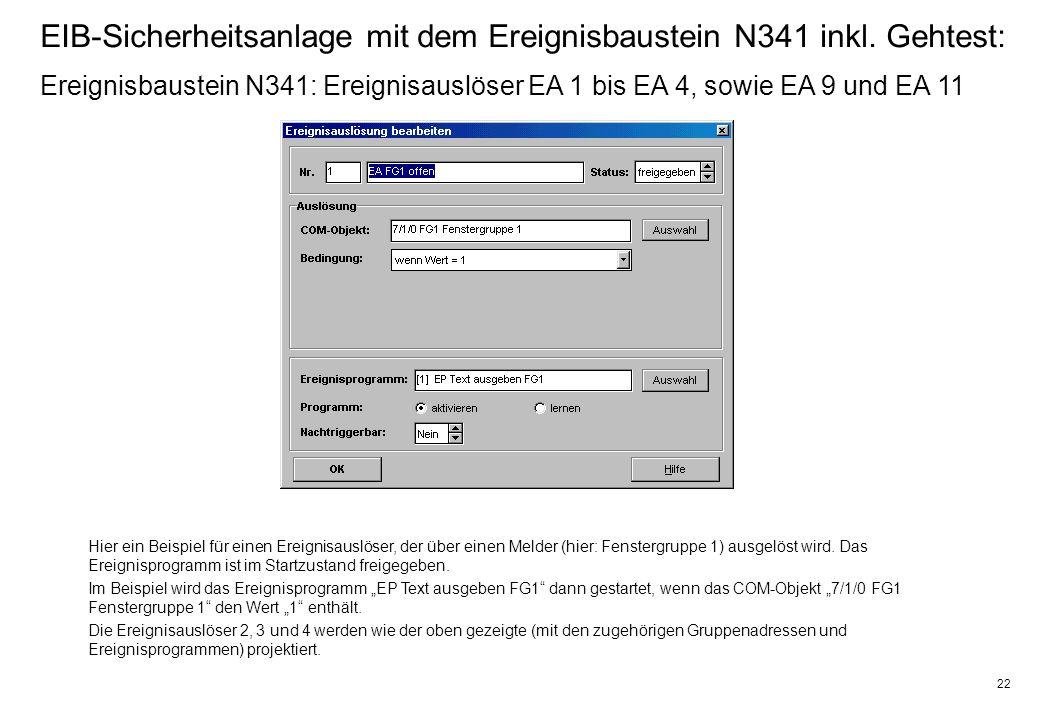 22 EIB-Sicherheitsanlage mit dem Ereignisbaustein N341 inkl.