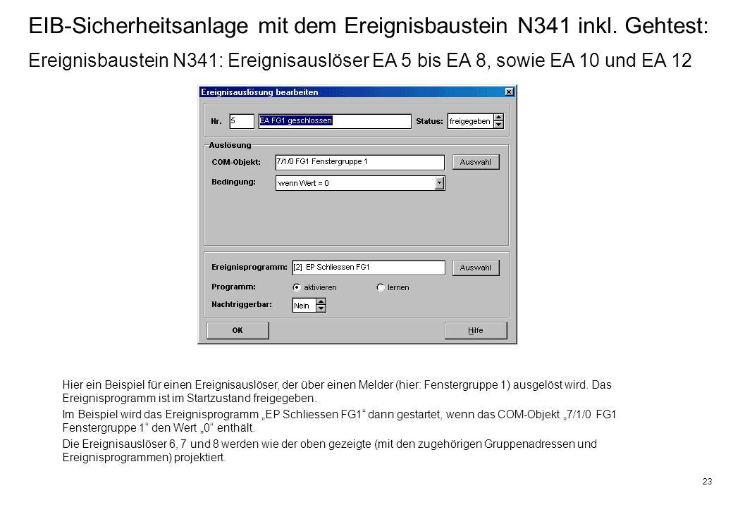 23 EIB-Sicherheitsanlage mit dem Ereignisbaustein N341 inkl.