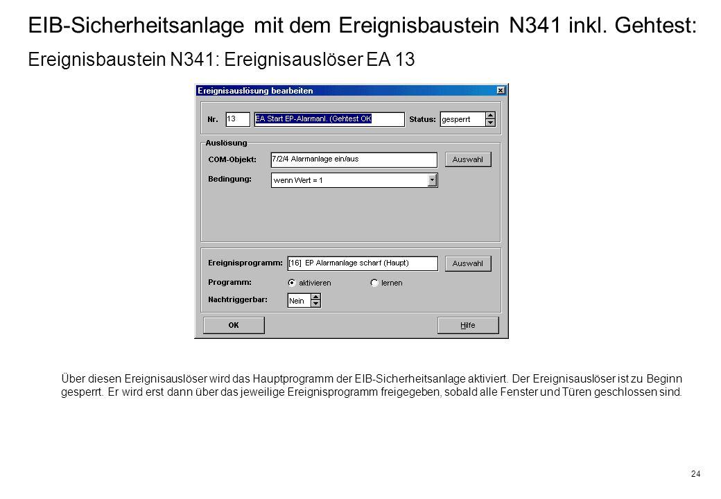 24 EIB-Sicherheitsanlage mit dem Ereignisbaustein N341 inkl.