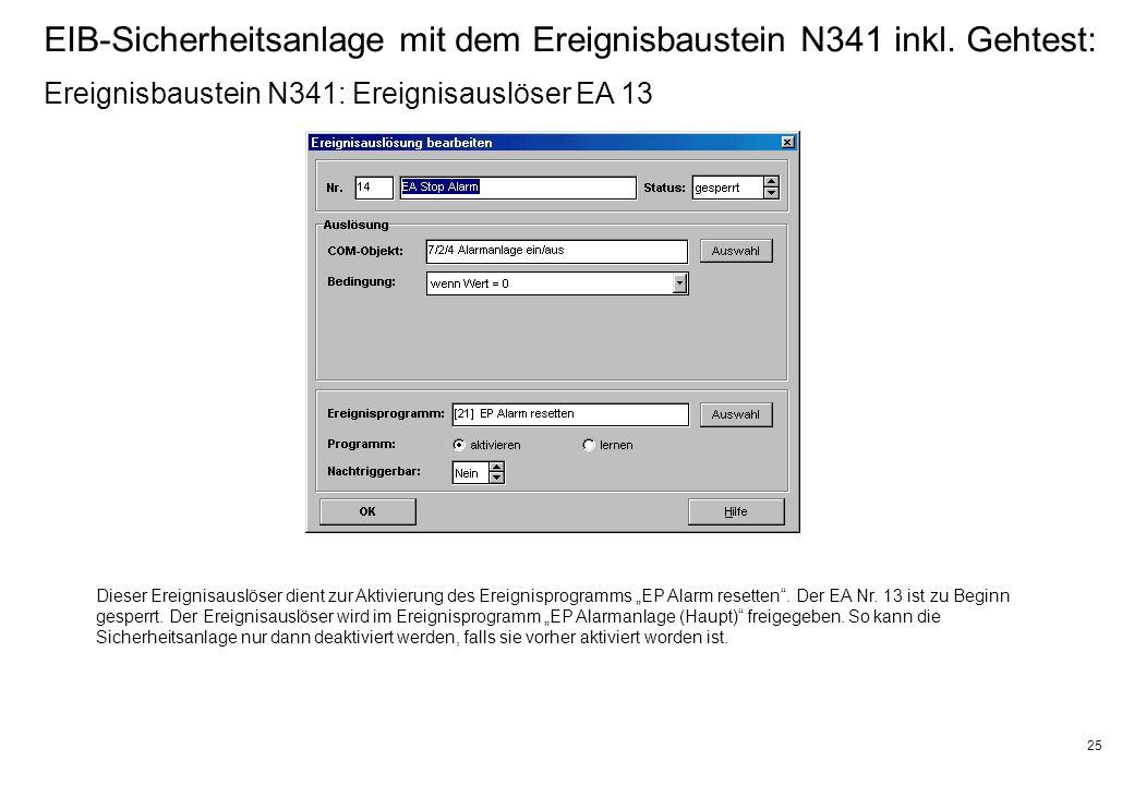 25 EIB-Sicherheitsanlage mit dem Ereignisbaustein N341 inkl.