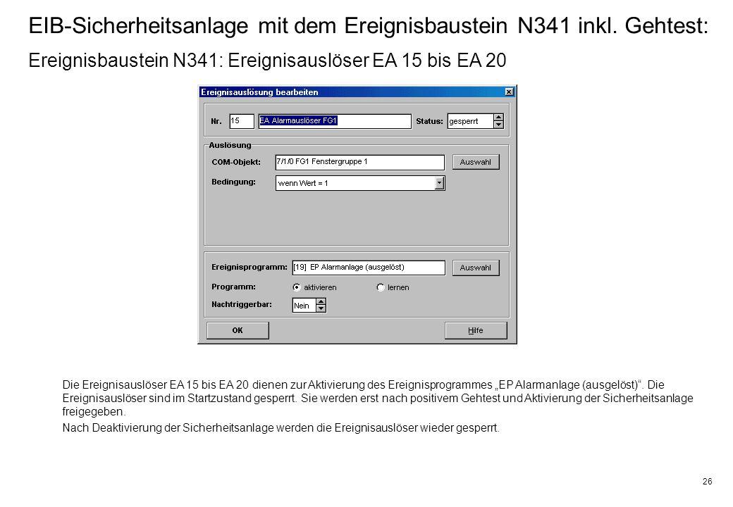 26 EIB-Sicherheitsanlage mit dem Ereignisbaustein N341 inkl.
