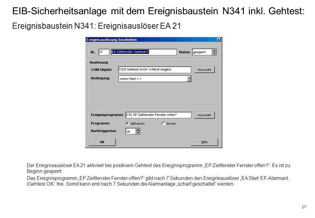 27 EIB-Sicherheitsanlage mit dem Ereignisbaustein N341 inkl.