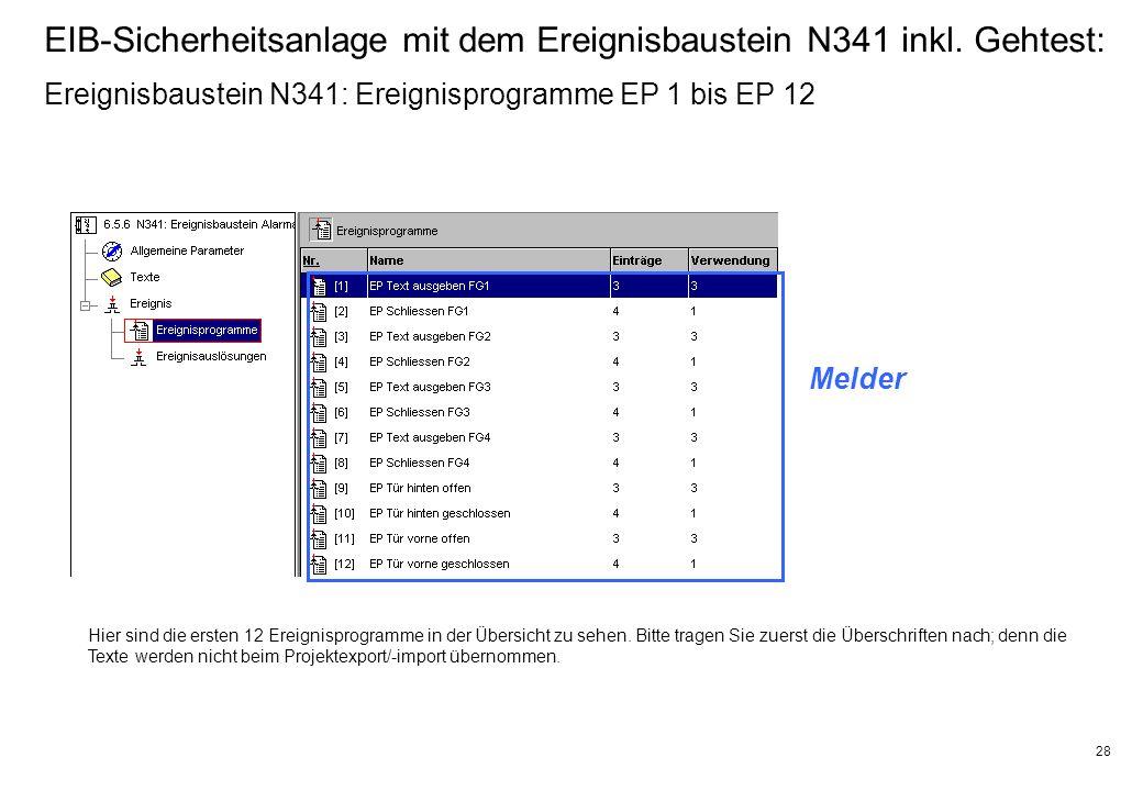 28 EIB-Sicherheitsanlage mit dem Ereignisbaustein N341 inkl.