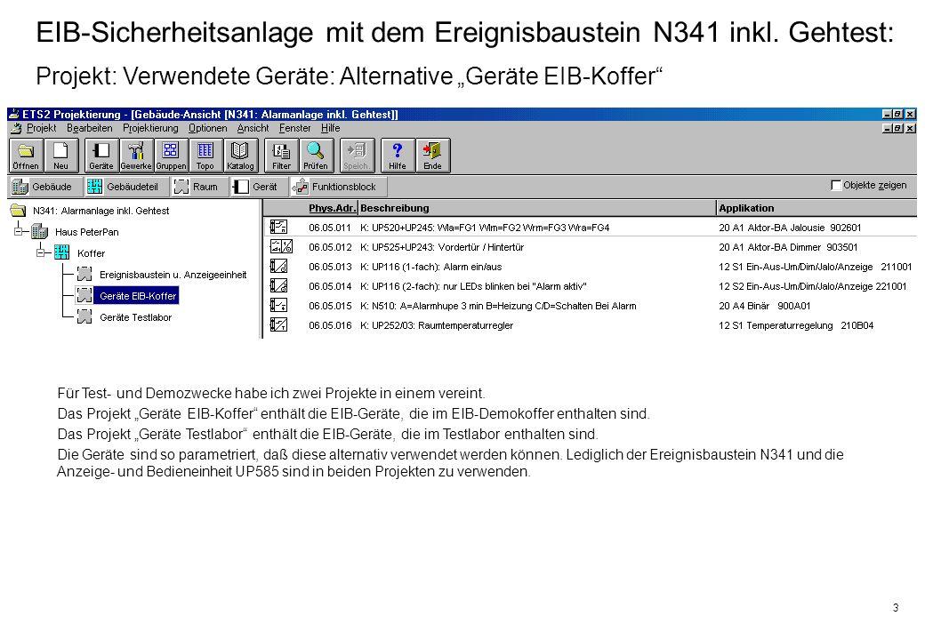 3 EIB-Sicherheitsanlage mit dem Ereignisbaustein N341 inkl.