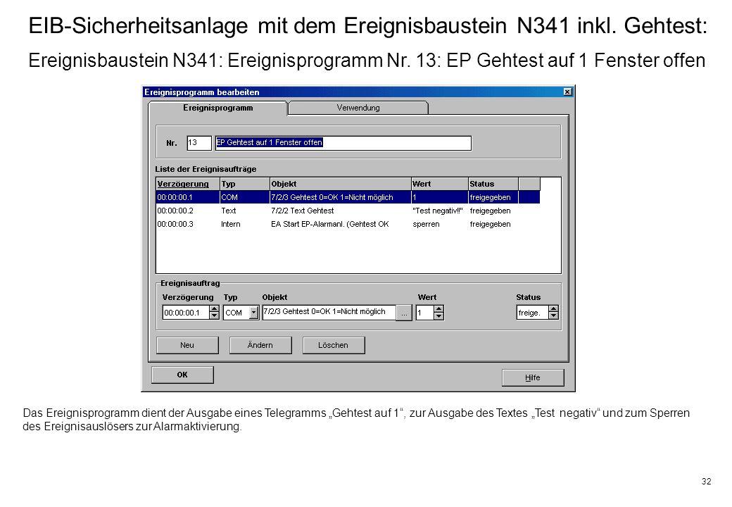 32 EIB-Sicherheitsanlage mit dem Ereignisbaustein N341 inkl.
