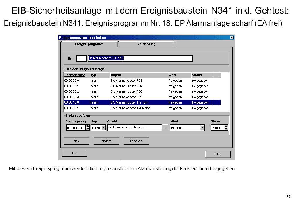 37 EIB-Sicherheitsanlage mit dem Ereignisbaustein N341 inkl.