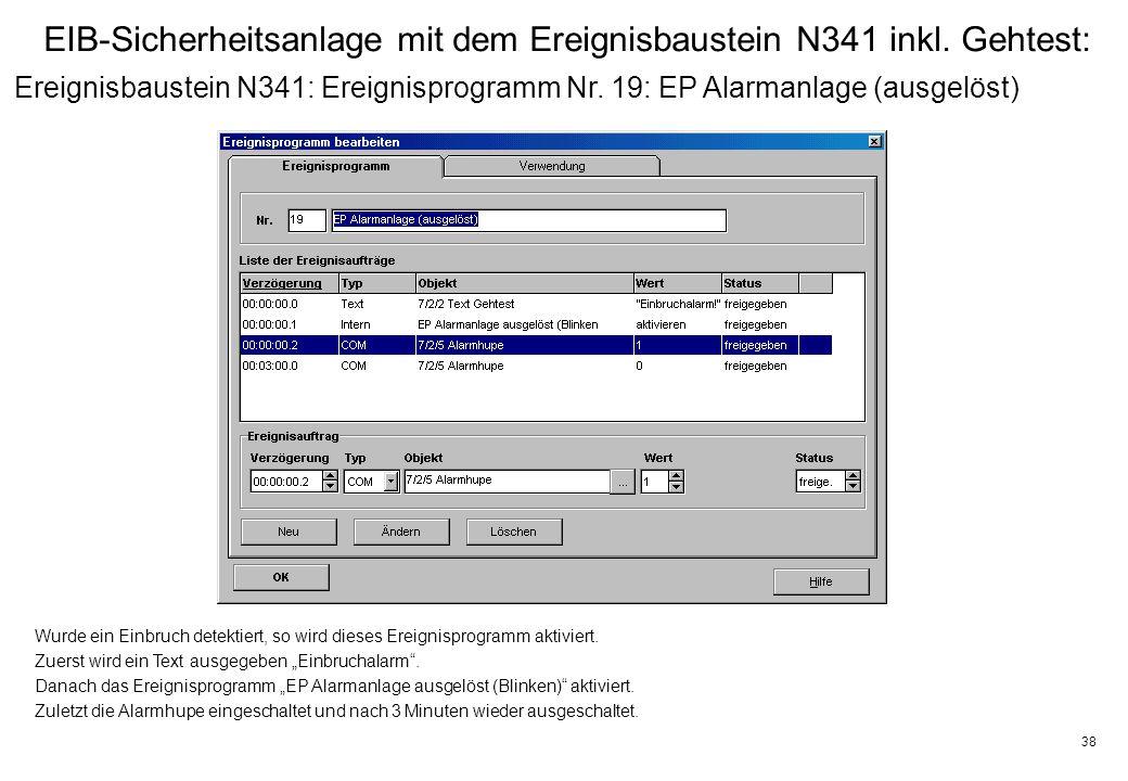 38 EIB-Sicherheitsanlage mit dem Ereignisbaustein N341 inkl.
