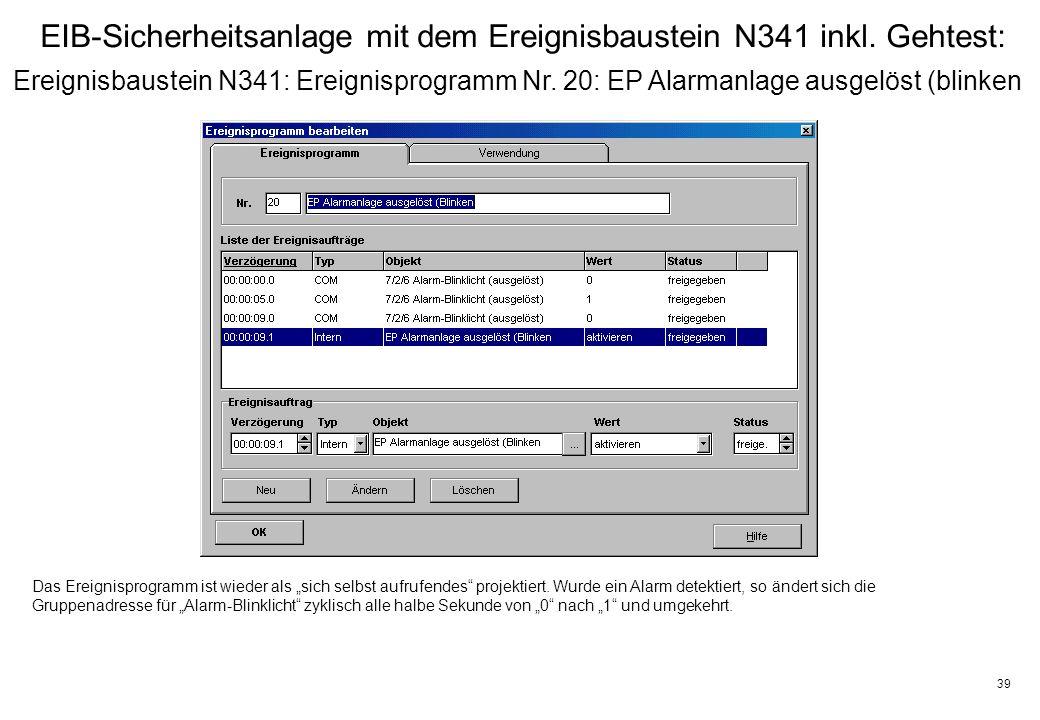 39 EIB-Sicherheitsanlage mit dem Ereignisbaustein N341 inkl.