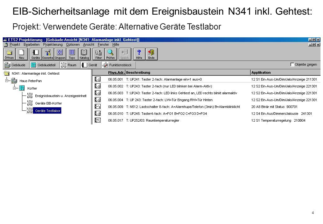 4 EIB-Sicherheitsanlage mit dem Ereignisbaustein N341 inkl.