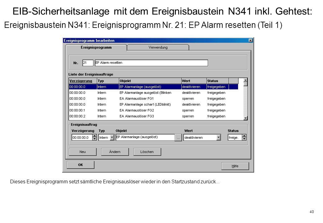 40 EIB-Sicherheitsanlage mit dem Ereignisbaustein N341 inkl.