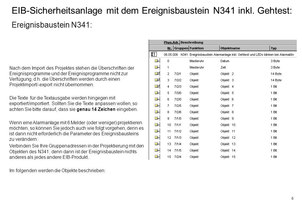 6 EIB-Sicherheitsanlage mit dem Ereignisbaustein N341 inkl.