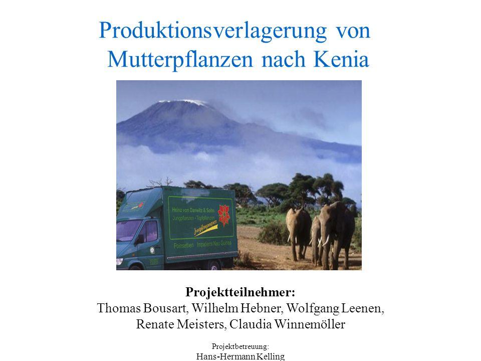 Projektteilnehmer: Thomas Bousart, Wilhelm Hebner, Wolfgang Leenen, Renate Meisters, Claudia Winnemöller Projektbetreuung: Hans-Hermann Kelling Produktionsverlagerung von Mutterpflanzen nach Kenia
