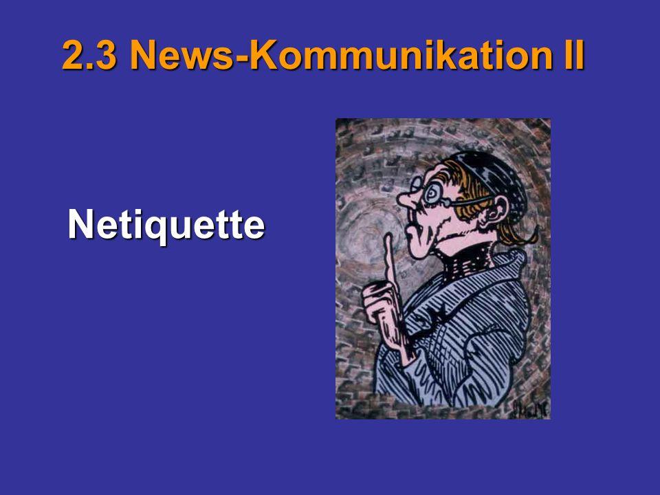 2.3 News-Kommunikation II Netiquette