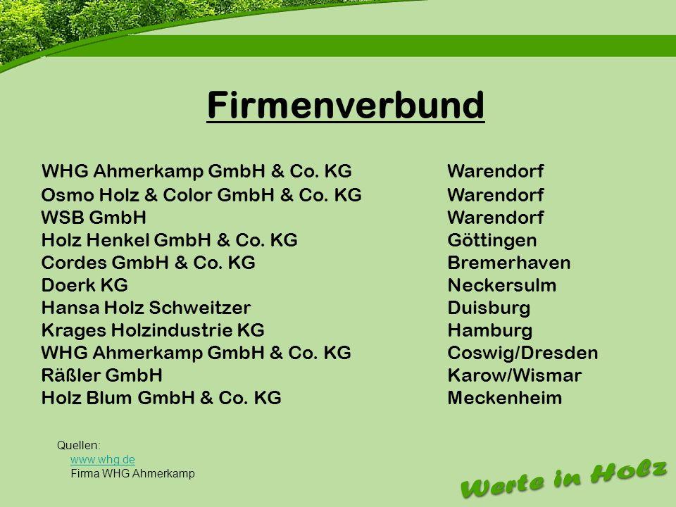 Firmenvorstellung WHG Ahmerkamp GmbH & Co. KGWarendorf Osmo Holz & Color GmbH & Co. KGWarendorf WSB GmbHWarendorf Holz Henkel GmbH & Co. KGGöttingen C