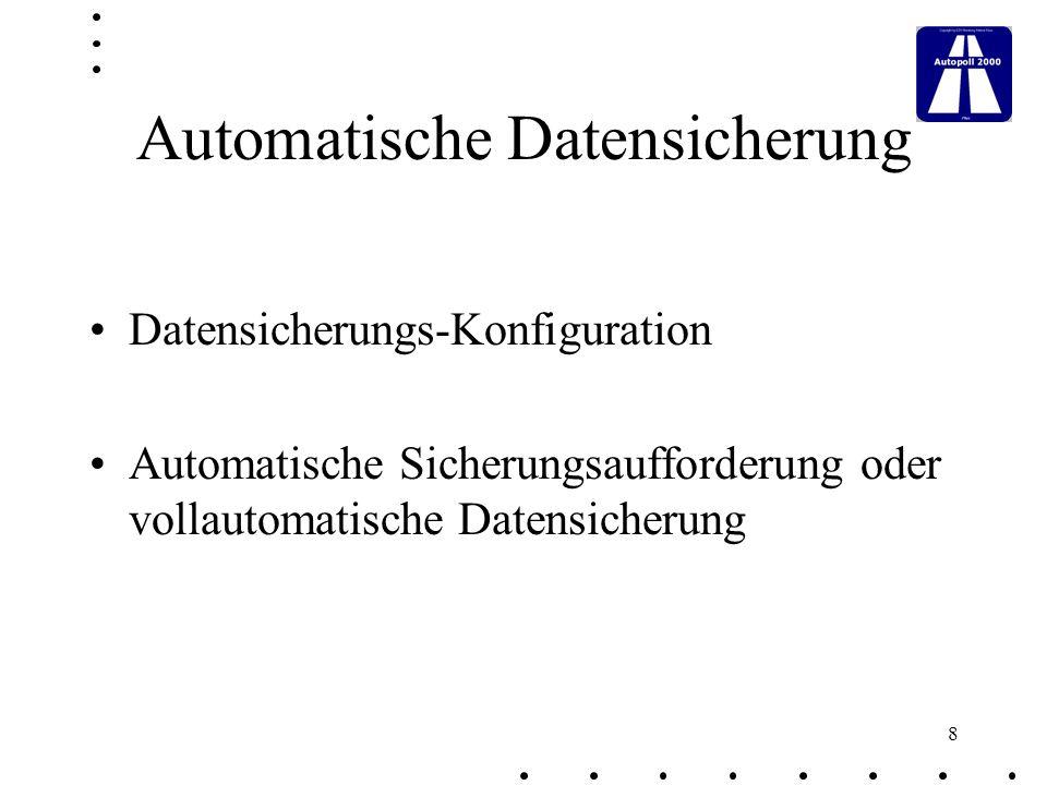 9 Integrierte Fernwartung Autopoll stellt ohne Aufpreis ein Fernwartungs-Programm zur Verfügung.
