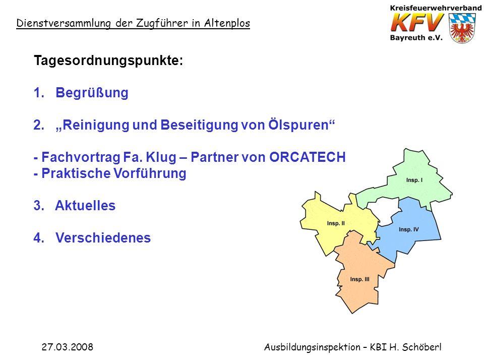 Dienstversammlung der Zugführer in Altenplos 27.03.2008Ausbildungsinspektion – KBI H.