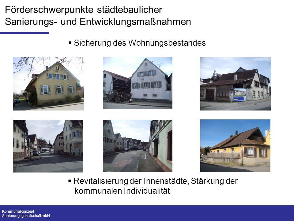 KommunalKonzept Sanierungsgesellschaft mbH Sicherung des Wohnungsbestandes Revitalisierung der Innenstädte, Stärkung der kommunalen Individualität För