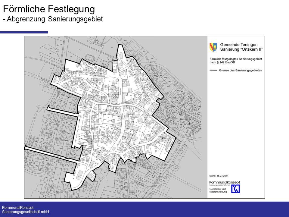 KommunalKonzept Sanierungsgesellschaft mbH Förmliche Festlegung - Abgrenzung Sanierungsgebiet