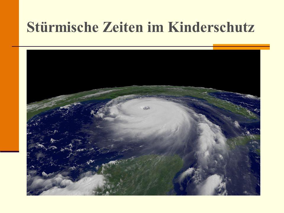 Stürmische Zeiten im Kinderschutz