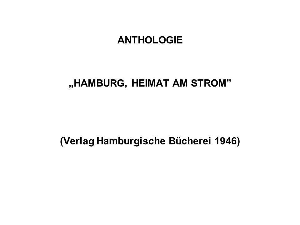 ANTHOLOGIE HAMBURG, HEIMAT AM STROM (Verlag Hamburgische Bücherei 1946)