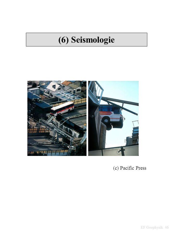 (6) Seismologie EF Geophysik 46 (c) Pacific Press