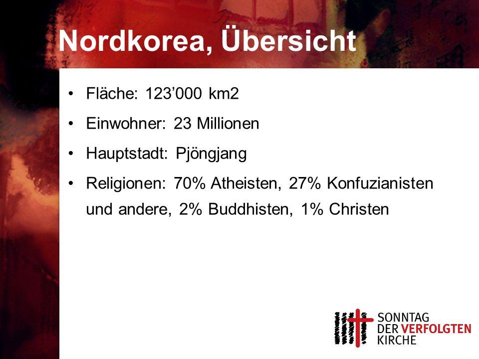 Nordkorea, Übersicht Fläche: 123000 km2 Einwohner: 23 Millionen Hauptstadt: Pjöngjang Religionen: 70% Atheisten, 27% Konfuzianisten und andere, 2% Buddhisten, 1% Christen