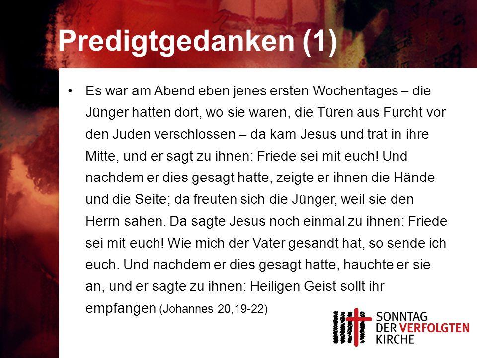 Predigtgedanken (1) Es war am Abend eben jenes ersten Wochentages – die Jünger hatten dort, wo sie waren, die Türen aus Furcht vor den Juden verschlossen – da kam Jesus und trat in ihre Mitte, und er sagt zu ihnen: Friede sei mit euch.