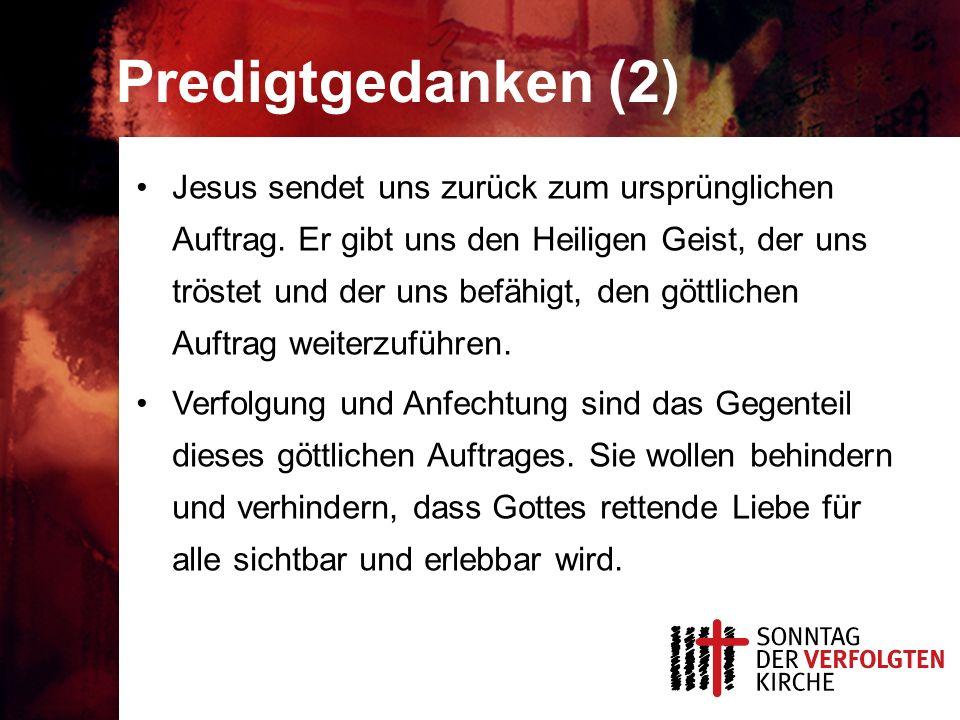 Predigtgedanken (2) Jesus sendet uns zurück zum ursprünglichen Auftrag.