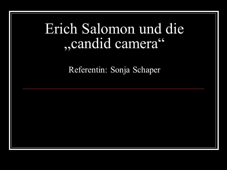 Erich Salomon und die candid camera Referentin: Sonja Schaper