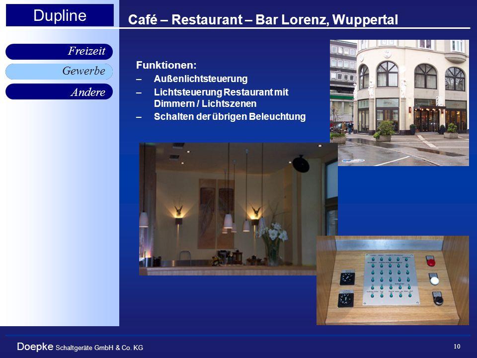 Doepke Schaltgeräte GmbH & Co. KG Gewerbe Freizeit Andere Dupline 10 Café – Restaurant – Bar Lorenz, Wuppertal Gewerbe Funktionen: –Außenlichtsteuerun