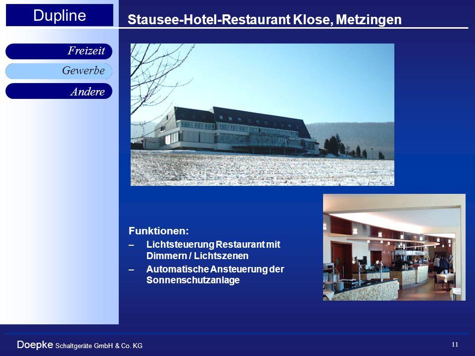 Doepke Schaltgeräte GmbH & Co. KG Gewerbe Freizeit Andere Dupline 11 Stausee-Hotel-Restaurant Klose, Metzingen Gewerbe Funktionen: –Lichtsteuerung Res