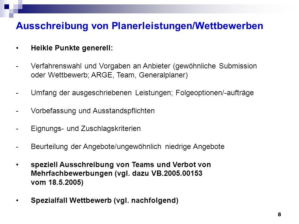 9 Ausschreibung von Planerleistungen/Wettbewerben Wettbewerbe: § 10 Abs.