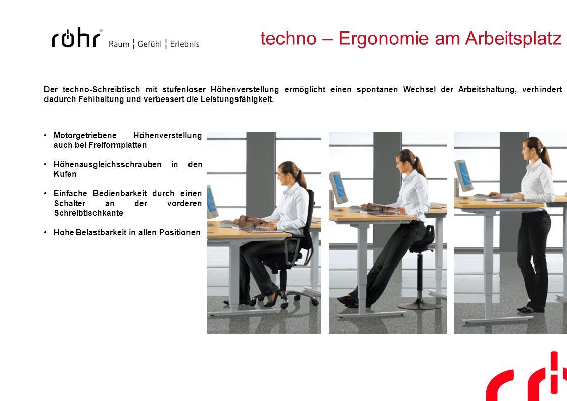techno – Ergonomie am Arbeitsplatz Der techno-Schreibtisch mit stufenloser Höhenverstellung ermöglicht einen spontanen Wechsel der Arbeitshaltung, ver