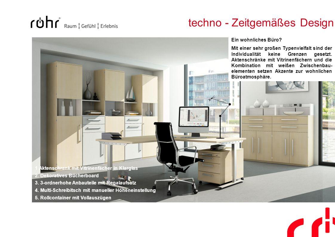 techno - Zeitgemäßes Design 1 Aktenschrank mit Vitrinenfächer in Klarglas 2. Dekoratives Bücherboard 3. 3-ordnerhohe Anbauteile mit Regalaufsatz 4. Mu