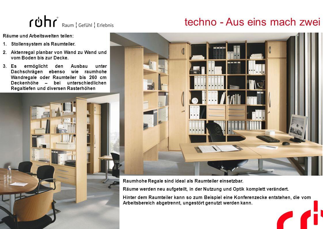 techno - Aus eins mach zwei Raumhohe Regale sind ideal als Raumteiler einsetzbar. Räume werden neu aufgeteilt, in der Nutzung und Optik komplett verän