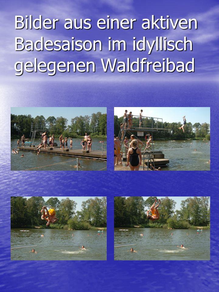 Bilder aus einer aktiven Badesaison im idyllisch gelegenen Waldfreibad