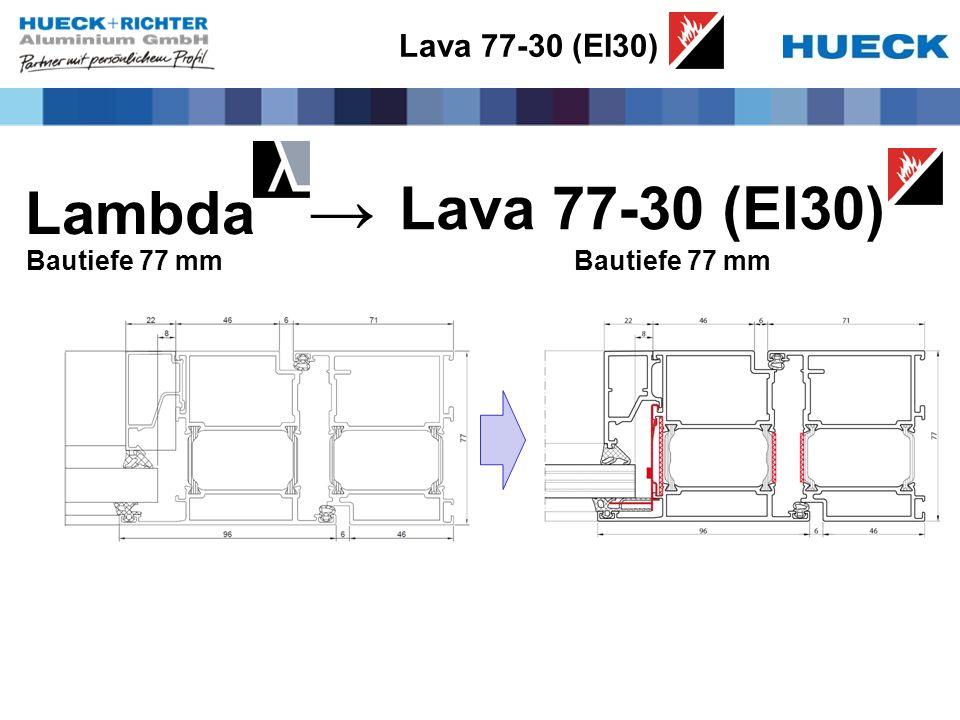 Lava 77-30 (EI30) Lambda Bautiefe 77 mm Lava 77-30 (EI30) Bautiefe 77 mm