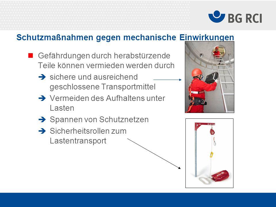Schutzmaßnahmen gegen mechanische Einwirkungen Gefährdungen durch herabstürzende Teile können vermieden werden durch sichere und ausreichend geschloss