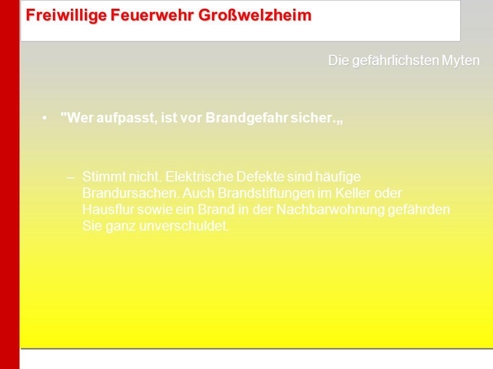 Freiwillige Feuerwehr Großwelzheim Steinhäuser brennen nicht.