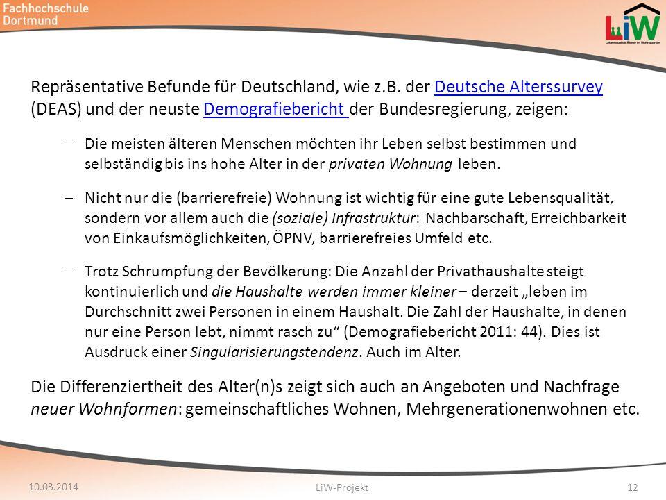 Repräsentative Befunde für Deutschland, wie z.B. der Deutsche Alterssurvey (DEAS) und der neuste Demografiebericht der Bundesregierung, zeigen:Deutsch